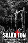 Bishop Ken Myers – Salvation